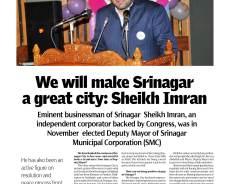 We will make Srinagar a great city : Sheikh Imran