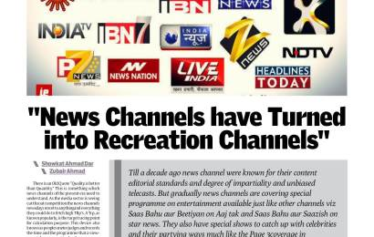 """News Channels have Turned into Recreation Channels """