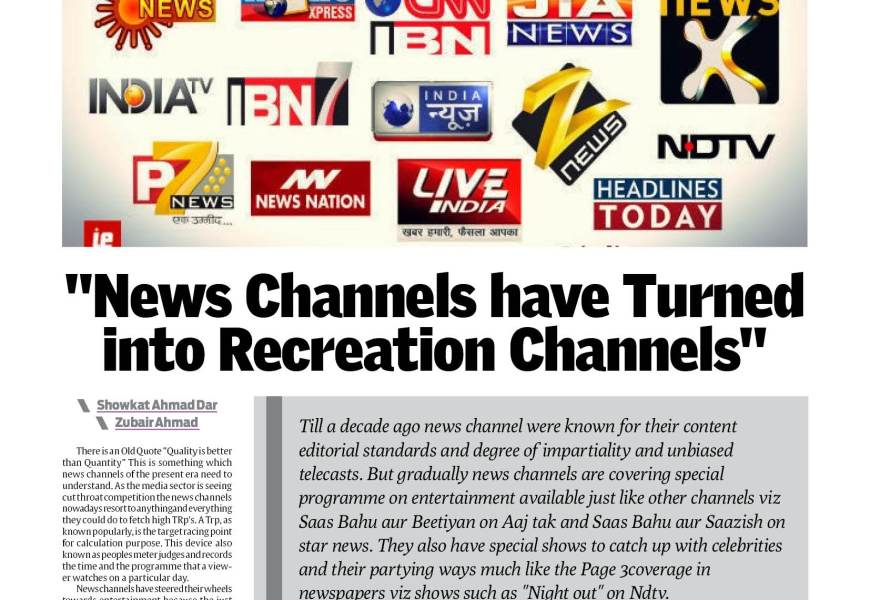 """""""News Channels have Turned into Recreation Channels """""""