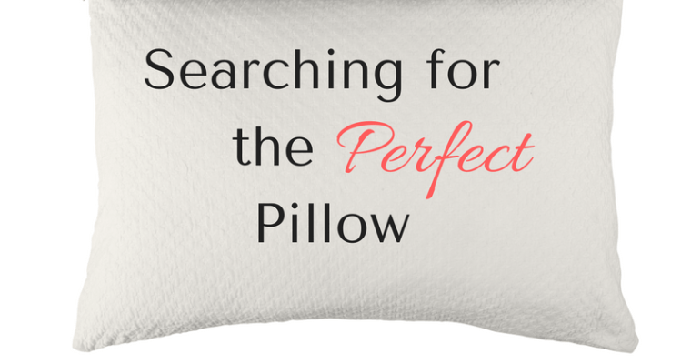 Searching for the Perfect Pillow