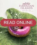 Edible hawaiian Ilands in Hawaii