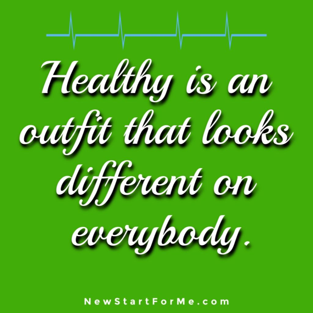 Motivational Quotes for Healthy Living Healthy is an outfit that looks different on everybody