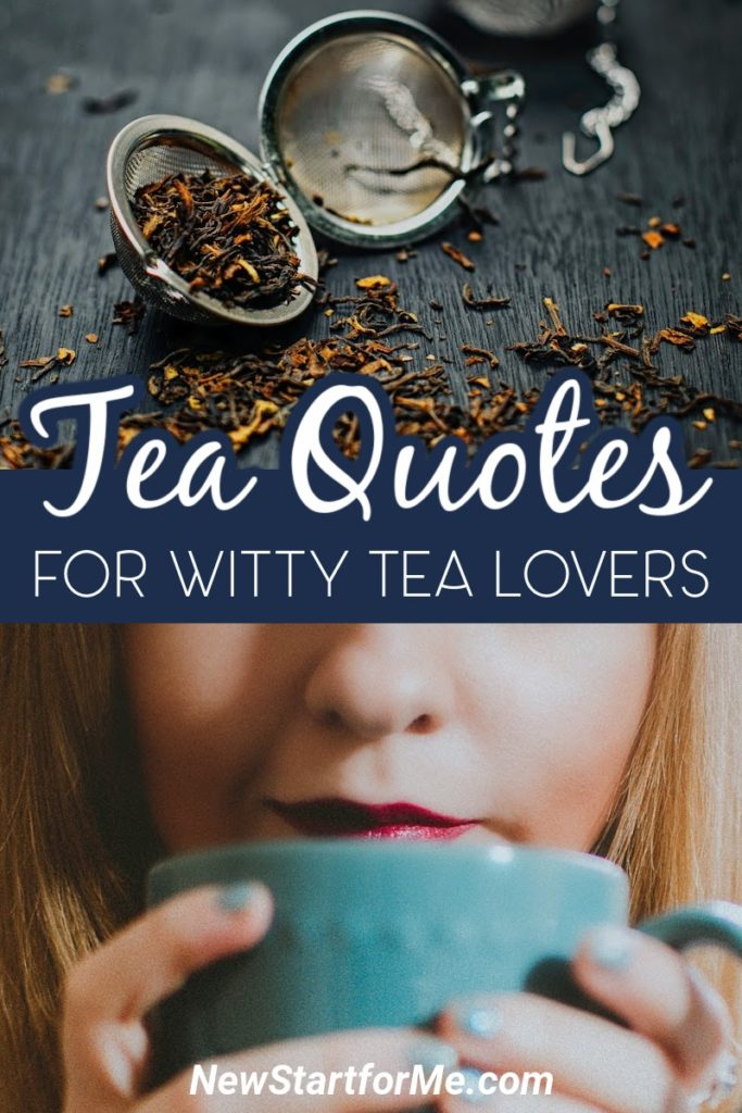 Witty tea quotes can give you a laugh and help you share your tea love as you enjoy your daily cup of tea.  Hilarious Tea Quotes   Funny Tea Quotes   Tea Party Quotes   Tea Bags with Sayings   Inspiriting Quotes #tea #quotes