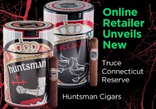 New Truce Connecticut Reserve and Huntsman Cigars