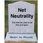 plot of net neutrality - rest in peace