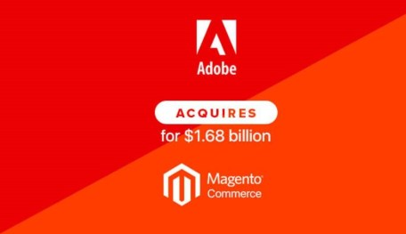 Magento purchased by Adobe for $1.68 billion to focus on e-commerce
