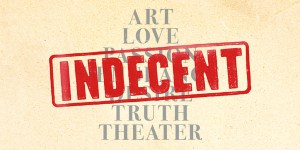 Indecent on Broadway