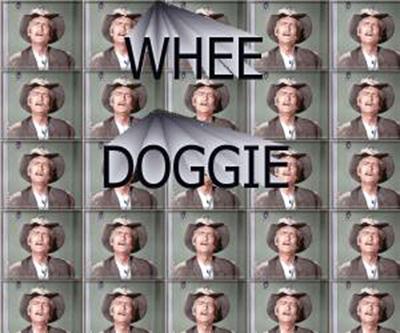 Whee Doggie!