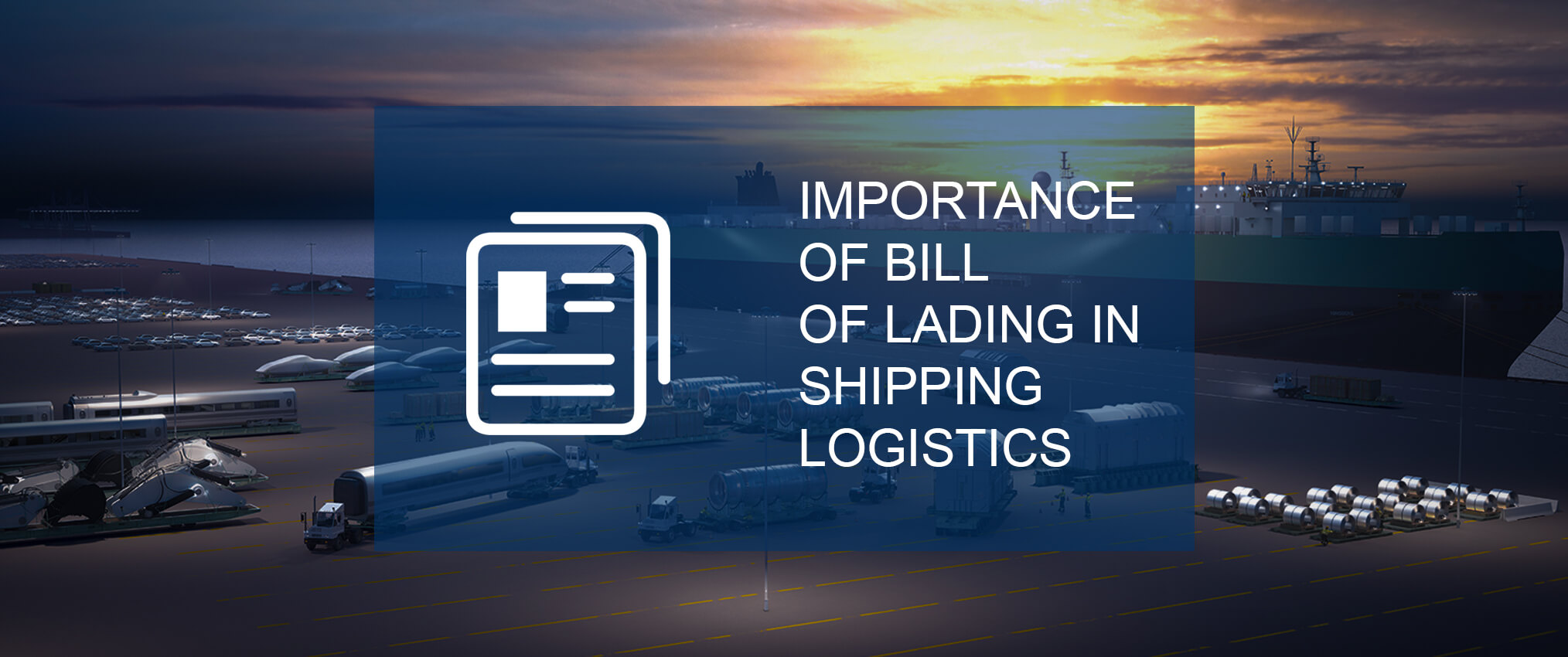 importance-of-bill-of-lading-in-shipping-logistics