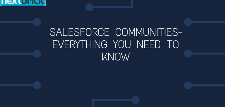 Salesforce communities- Everything you need to know