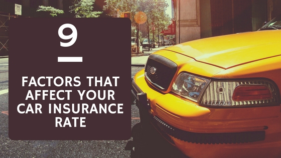 9 Factors That Could Affect Your Car Insurance Rate
