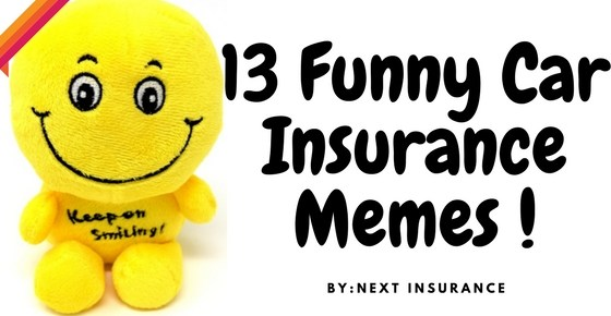 13 Most Hilarious Car Insurance Memes That Will Set Your Mood Right