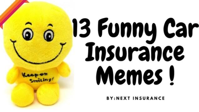 13 Funny Car Insurance Memes !