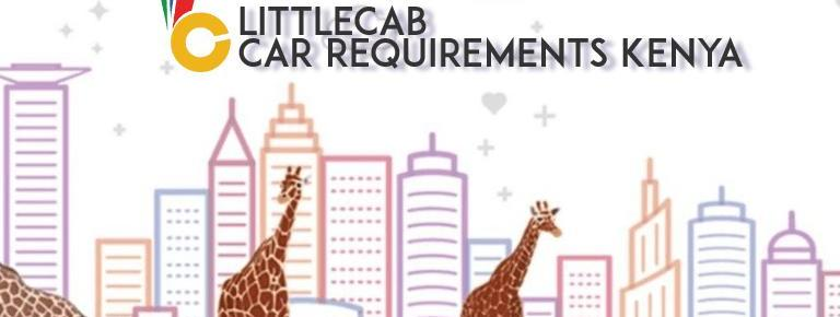 Join Little Cabs Kenya 🚖 Car, Driver & Partner Requirements