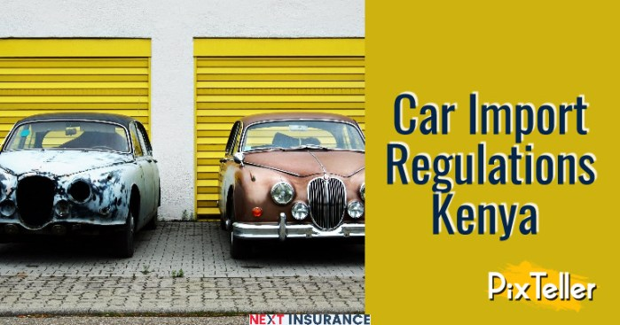 Car Import Regulations Kenya