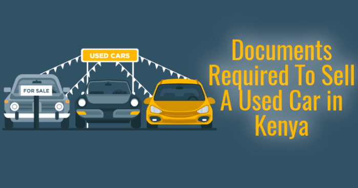 Documents Required To Sell A Used Car in Kenya