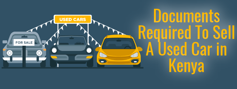 List Of Documents Required To Sell A Used Car in Kenya