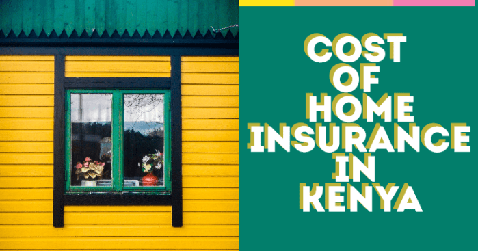 cost of home insurance in kenya