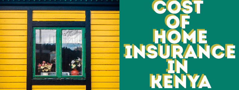 What Affects the Cost of Home Insurance In Kenya?