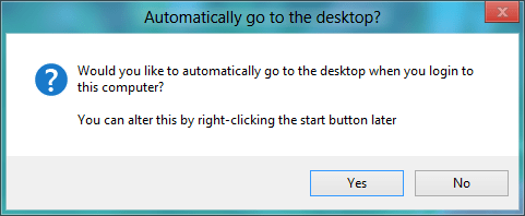 Start8 Automatically go to desktop dialog