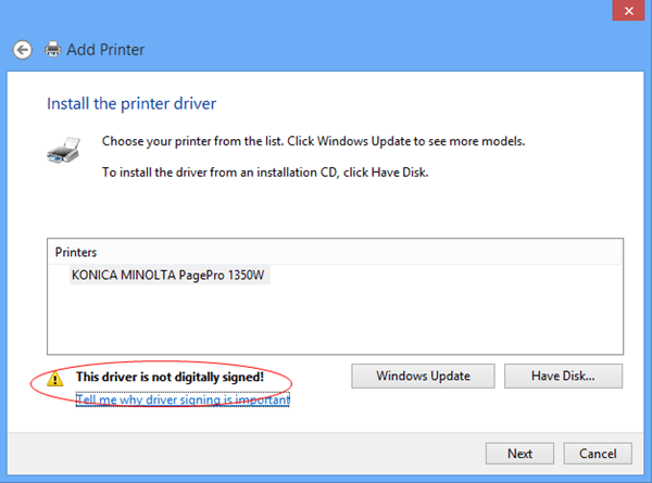 The Driver is not digitally signed