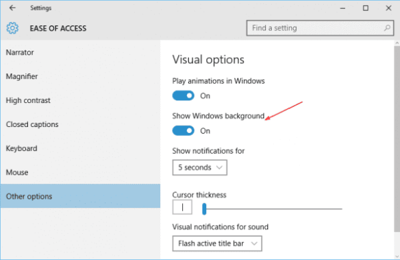 Settings - Ease of Access - Other options