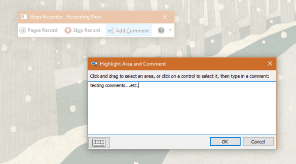 Windows 10 - Steps Recorder - adding a comment