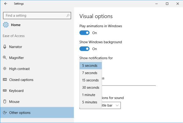 Windows 10 - Settings - Ease of Access - Other options - show notification for