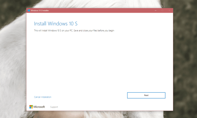 Windows 10 S installer - You can Try Windows 10 S on All Windows 10 PCs