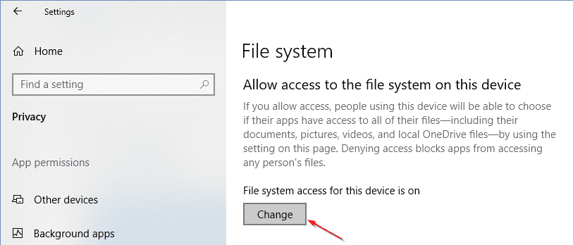 Settings Privacy Access to FS - How To Disable App Access to File Systems on Windows 10