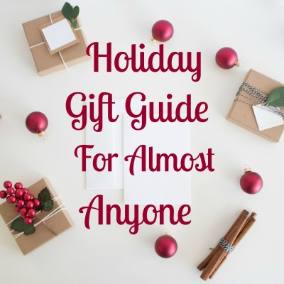 Best Christmas Gift Guide For Almost Anyone- Guys & Gals