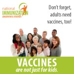 Vaccines are not just for kids