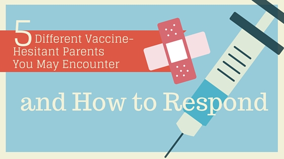 5 Types of Vaccine-Hesitant Parents