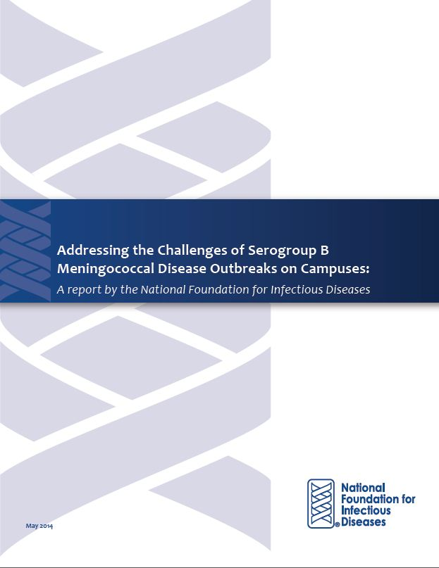 Addressing the Challenges of Serogroup B Meningococcal Disease Outbreaks on Campuses (May 2014)