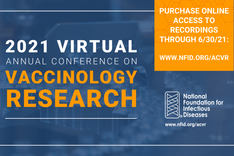 2021 Annual Conference on Vaccinology Research On-Demand Recordings