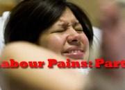 Labour Pains Pt2