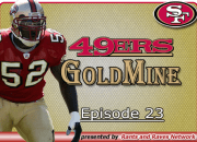 49ers Gold Mine - Ep. 23