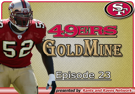 49ers Gold Mine – Ep. 23