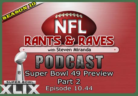 Episode 10.44 – Super Bowl Preview Part 2