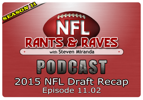 Episode 11.02 – 2015 NFL Draft Recap