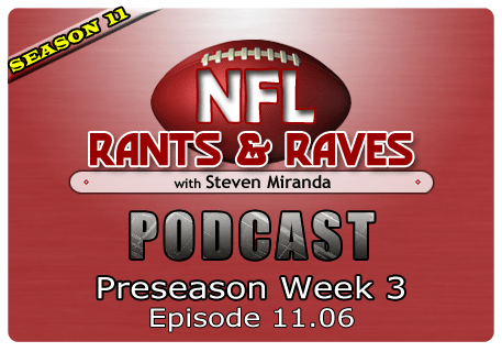 Episode 11.06 – Preseason Week 3