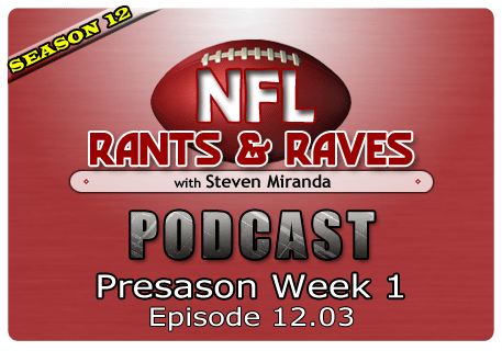 Episode 12.03 – Preseason Week 1