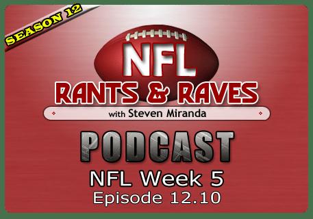 Episode 12.10 – NFL Week 5