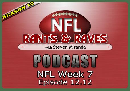 Episode 12.12 – NFL Week 7