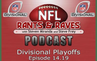 Episode 14.19 – Divisional Playoffs
