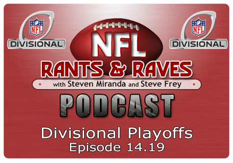 Episode 14.19 – Divisional Playoffs