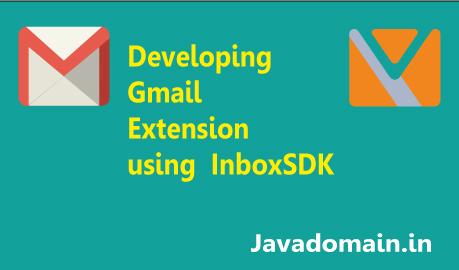 Developing Gmail Inbox extensions using inboxSDK