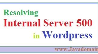 How to resolve internal server error 500 in wordpress