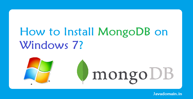 How to install mongodb on windows 7 ? - NgDeveloper