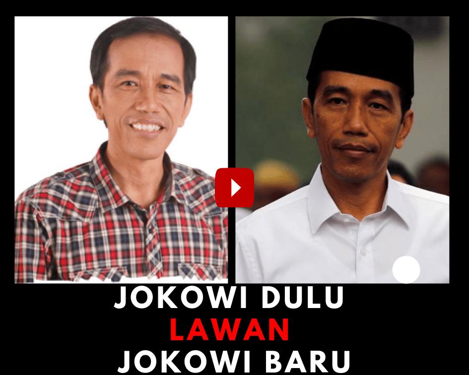 Jokowi Dulu Lawan Jokowi Baru